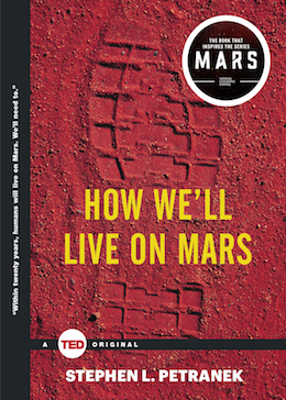 TED Book: How We'll Live on Mars