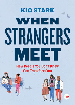 TED Book: When Strangers Meet