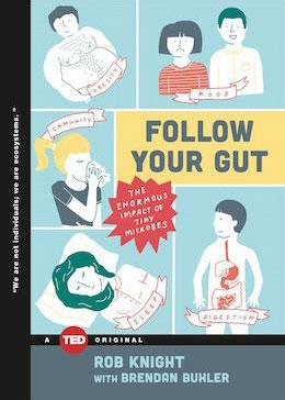 TED Book: Follow Your Gut